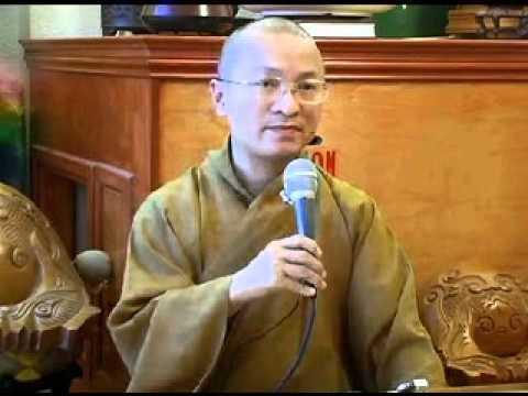 Kinh Phước Đức 7: Sống trong hạnh phúc A (02/08/2008) Thích Nhật Từ