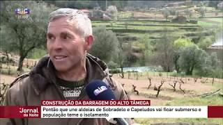 População contra construção da barragem do Alto Tâmega | 2019 | SIC | SOBRADELO - BOTICAS
