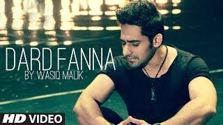 Dard Fanna  Wasiq Malik