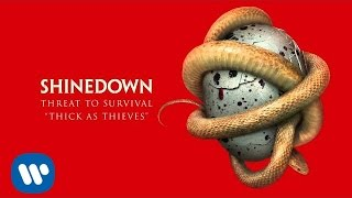 Shinedown - 'Thick As Thieves' (Official Audio)