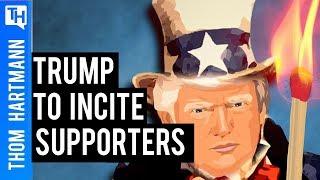 Mueller Report: Trump's Plan to Incite Supporters!