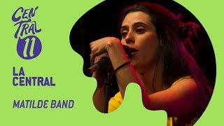 Central 11 TV - La Central con Matilde Band