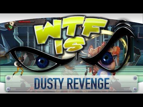 ► WTF Is... - Dusty Revenge ? video thumbnail