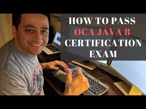 How to Pass your OCA Java 8 Certification Exam - YouTube