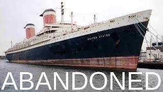 Abandoned - S.S. United States