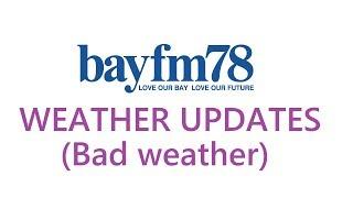 悪天候バージョンbayfmWEATHERUPDATESBadweather気象情報