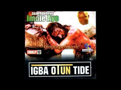 Akin Adebayo - Igba Otun Tide