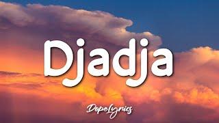 Djadja - Aya Nakamura (Lyrics) 🎵