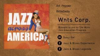 Art Pepper - Broadway