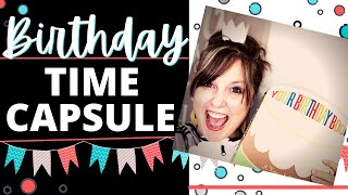 FUN & CHEAP BIRTHDAY TRADITIONS including our own 18 year TIME CAPSULE!! Your BIRTHDAY BOOK BY AMY K