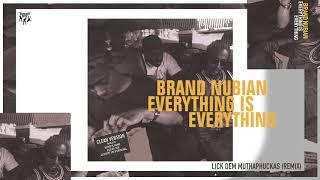 Brand Nubian - Lick Dem Muthaphuckas (Remix)