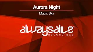 Aurora Night - Magic Sky [OUT NOW]