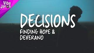 Finding Hope & Deverano - Decisions (Lyrics)