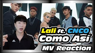 [KoreanReaction] Lali   Como Así (Official Video) Ft. CNCO