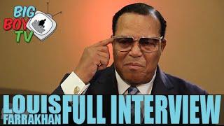 Minister Louis Farrakhan FULL INTERVIEW   BigBoyTV