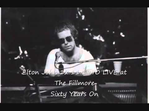 Elton John LIVE 12 11 1970   60 Years On