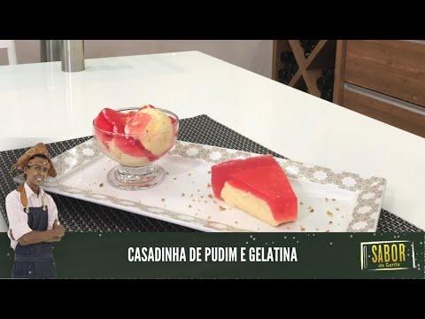 [Sabor da Gente exibido em 21/01/2021] Casadinha de Gelatina com Pudim com Chef Rivandro França