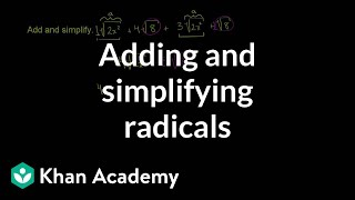Adding and Simplifying Radicals