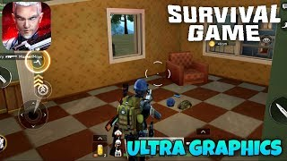 SURVIVAL GAME - ANDROID GAMEPLAY ( ULTRA GRAPHICS )