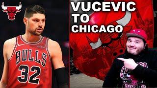 Nikola Vucevic Traded to Chicago Bulls   My Reaction