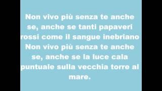 **TESTO** Biagio Antonacci - Non vivo più senza te