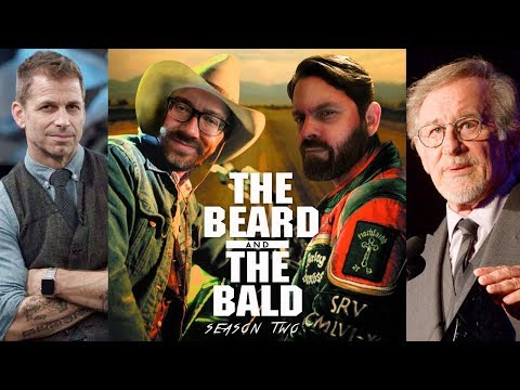 The Beard & The Bald - Snyder Cut drama, Future of DCEU, Speilberg on Netflix & more!