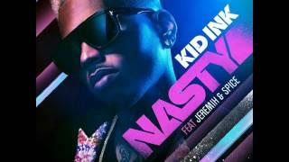 Kid Ink ft Jeremih & Spice - Nasty