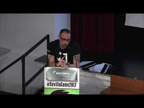Ponencia de Macundra en Sevilla Game 2017