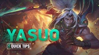 5 Quick Tips To Climb Ranked: Yasuo