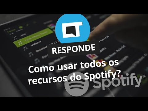 Como usar todos os recursos do Spotify? [CT Responde]