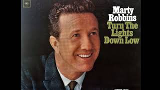 Turn The Lights Down Low , Marty Robbins , 1965