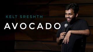 Avocado | stand-up comedy by Kjeld Sreshth