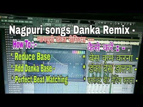 Fl studio   How to remix Nagpuri Songs Danka Song