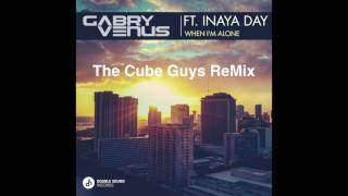 Gabry Venus ft. Inaya Day - When I'm Alone (The Cube Guys Remix) Preview