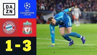 Manuel Neuer Patzt, Bayern Raus: FC Bayern München - FC Liverpool 1:3   Champions League   DAZN