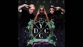 Drop City Yacht Club - Crickets (Clean)