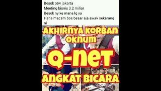 AKHIRNYA!!! KORBAN OKNUM Q-NET BUKA BICARA PEREKRUTAN MANGSA BARU