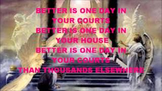 Better Is One Day by Chris Tomlin with Lyrics