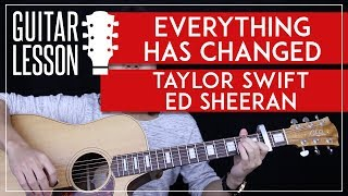 Everything Has Changed Guitar Tutorial - Taylor Swift Ed Sheeran Guitar Lesson 🎸  |Chords + Cover|
