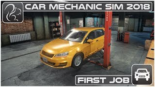 Car Mechanic Simulator 2018 (PC)   Episode #1   First Job