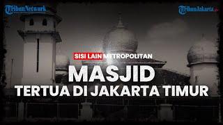 SISI LAIN METROPOLITAN: Masjid Tertua di Jakarta Timur - Masjid Jami Al Anwar