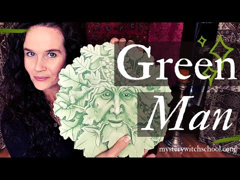 How To Work With The Green Man in Wicca