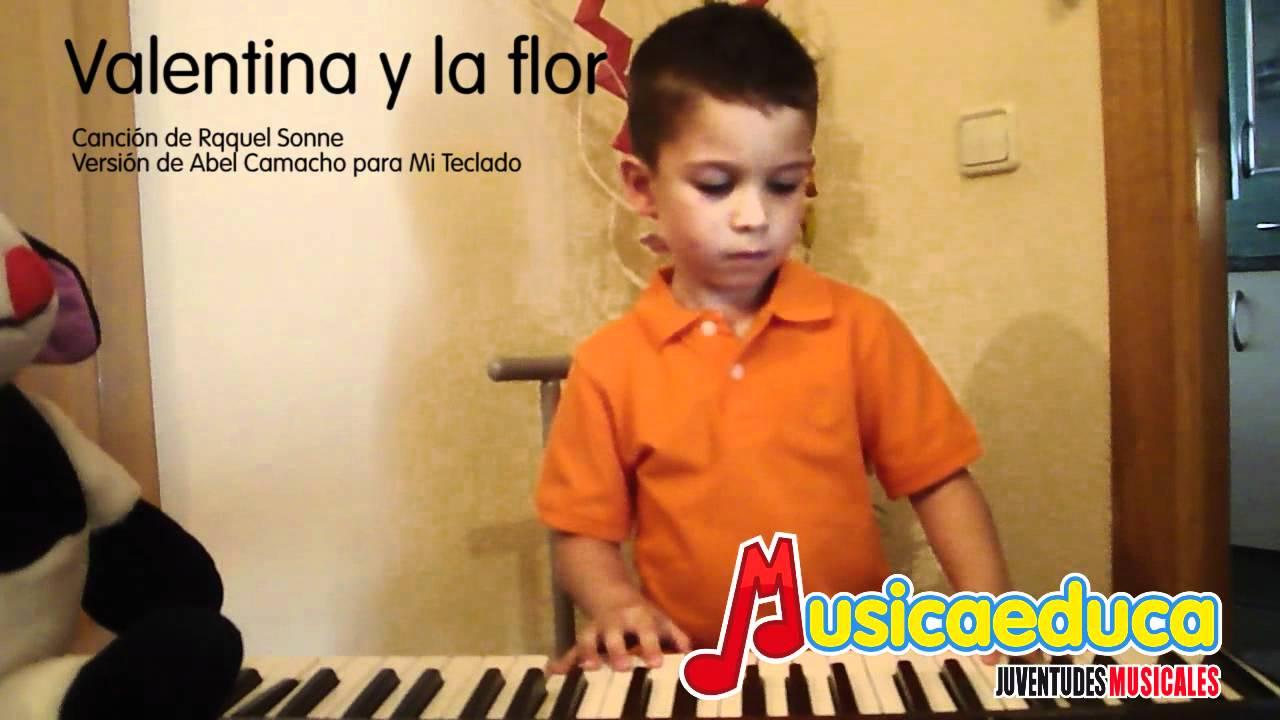 Valentina y la flor - Mi teclado 1  - Canción infantil