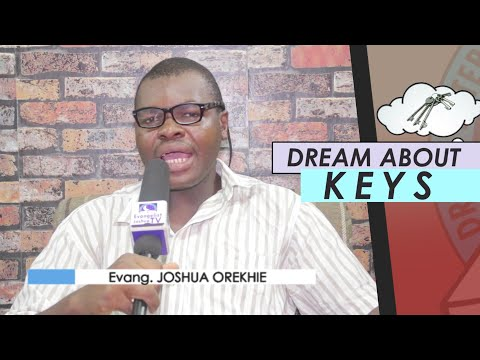 DREAM ABOUT KEYS  I Find Out The Biblical Meaning Of Dreams I