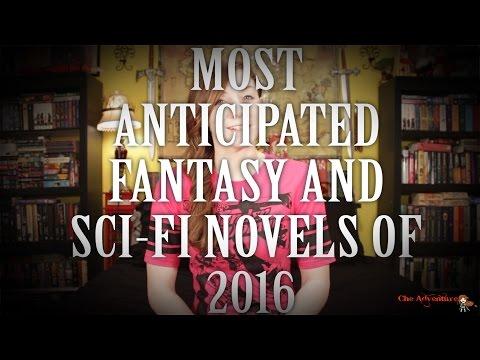 Most Anticipated Fantasy and Sci-Fi Books 2016