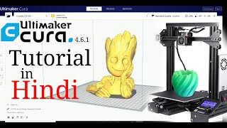 Part 1. Step By Step 3D Printing Process  in Hindi -  Ultimaker Cura Tutorial In Hindi