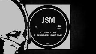 JSM - Sound System (Akcept remix) [duploc.com premiere]