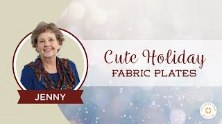 Make Cute Holiday Fabric Plates Using Mod Podge!