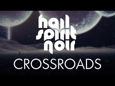 HAIL SPIRIT NOIR - Crossroads [feat. Lars Nedland] (Official Music Video) online metal music video by HAIL SPIRIT NOIR