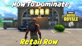 Fortnite Retail Row Tips | How To Win King Status